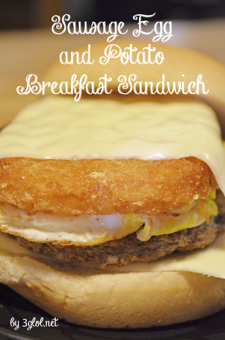 Sausage Egg and Potato Breakfast Sandwich