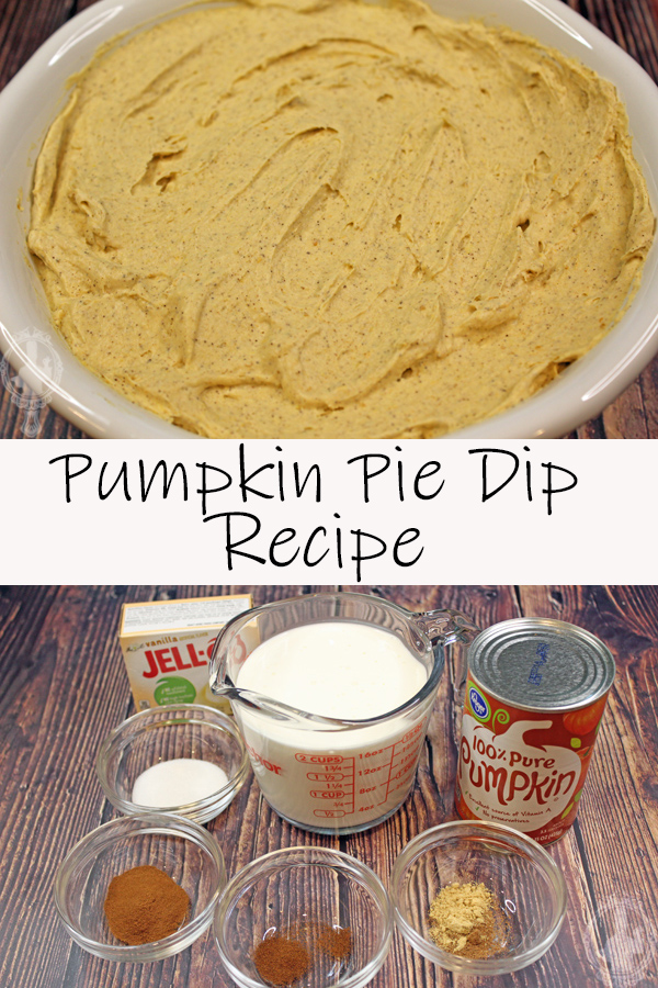 Top image shows an overhead view of the pumpkin pie dip in a serving bowl. The bottom image shows the ingredients needed to make this recipe.